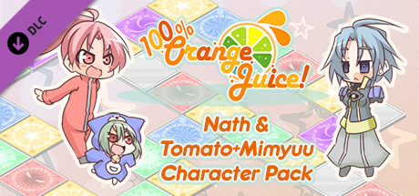 100% Orange Juice - Nath & Tomato+Mimyuu Character Pack
