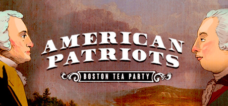 American Patriots: Boston Tea Party