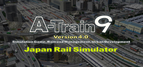 A-Train 9 V4.0 : Japan Rail Simulator