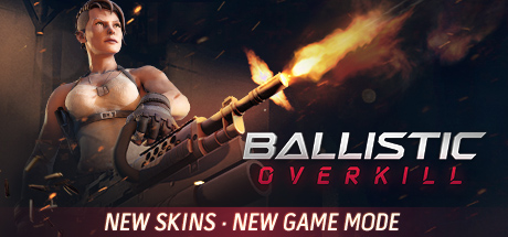 Picture of Ballistic Overkill