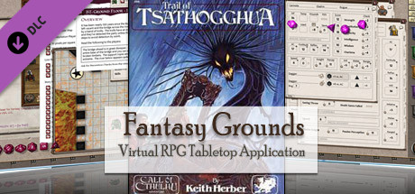 Fantasy Grounds - CoC: Trail of Tsathogghua