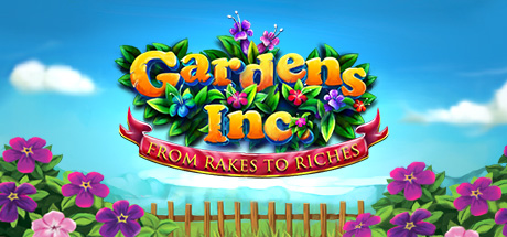 Picture of Gardens Inc. – From Rakes to Riches