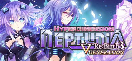 Hyperdimension Neptunia Re;Birth3 V Generation