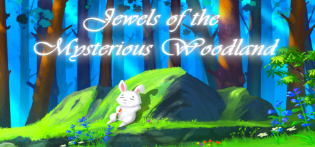 Jewels of the Mysterious Woodland
