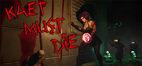Picture of Kaet Must Die!
