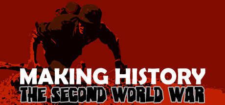 Picture of Making History: The Second World War