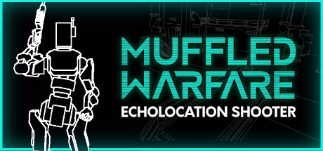 Muffled Warfare - Echolocation Shooter
