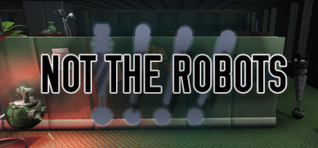 Picture of Not The Robots