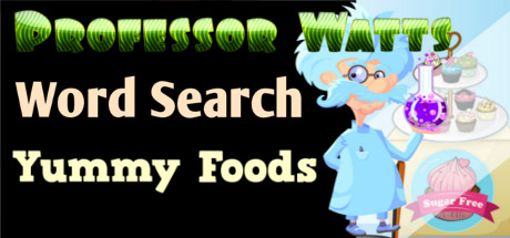 Professor Watts Word Search: Yummy Foods