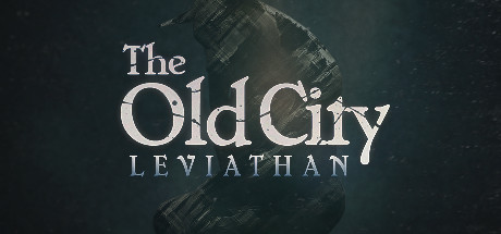The Old City: Leviathan