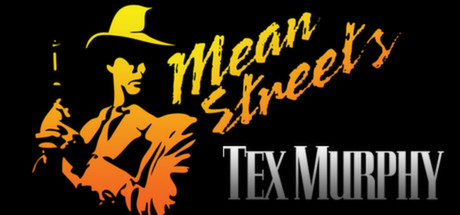 Tex Murphy: Mean Streets
