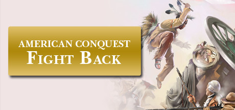 Picture of American Conquest: Fight Back