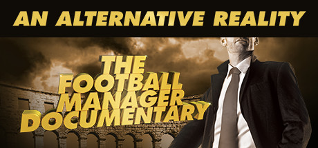 Picture of An Alternative Reality: The Football Manager Documentary