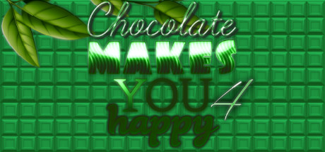 Chocolate makes you happy 4
