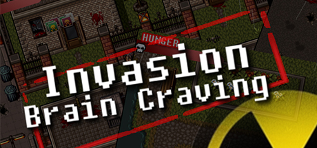 Invasion: Brain Craving